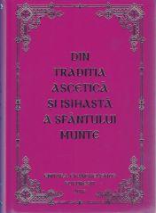Din tradiția ascetică și isihastă a Sfântului Munte Athos