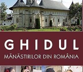 Ghidul mănăstirilor din România