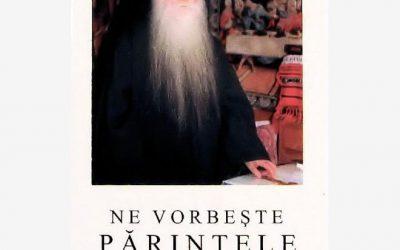 Ne vorbește Părintele Arsenie