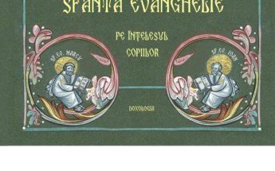 Sfânta Evanghelie pe înțelesul copiilor