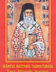 Sfântul Nectarie Taumaturgul – Viața, Minunile, Acatistul, Paraclisul şi Slujba